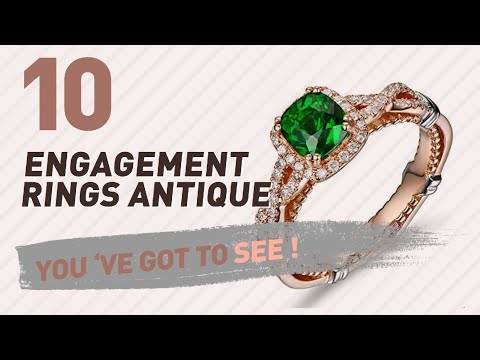 Engagement Rings Antique Top 10 Collection // UK New & Popular 2017