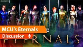 Marvels Eternals & Grand Scope of MCU Future