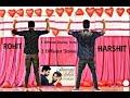 Hamari Adhuri Kahani   Harshit ft Rohit   Dance Choreography