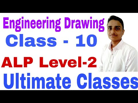 ALP Level-2 Theoritical part Engineering class 10, projection, visualization ultimate Classes