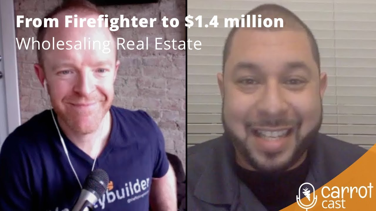 From Firefighter to $1.4million Wholesaling Real Estate w/ Christian Marin