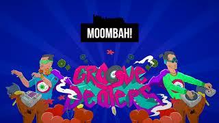 GROOVE DEALERS - MOOMBAH! [EDM, MOOMBAHTON, TWERK MUSIC] thumbnail