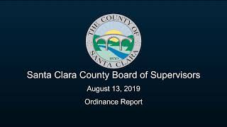 Santa Clara County Board of Supervisors August 13, 2019 9:30 AM