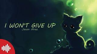Jason Mraz - I Won't Give Up [LYRICS]
