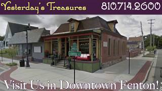 Yesterday's Treasures | Unique Antiques and Treasures | Fenton, Michigan
