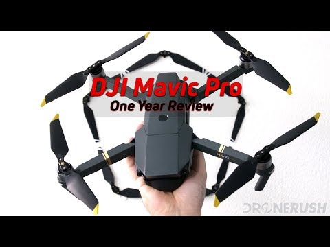 DJI Mavic Pro one year review - it's holding up very well