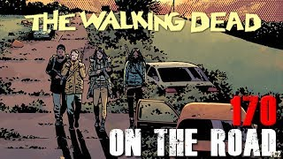 The Walking Dead Issue 170 'On the Road' Cover Revealed!
