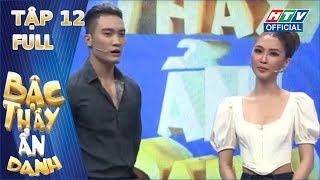 BẬC THẦY ẨN DANH | Cao Thái Hà tuột đường vì Akira Phan | BTAD TẬP 12 FULL | 5/4/2020