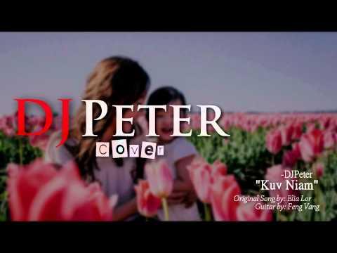 DJPeter Cover - Kuv Niam