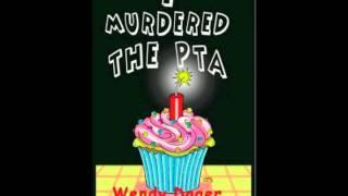 I Murdered the PTA Book Trailer