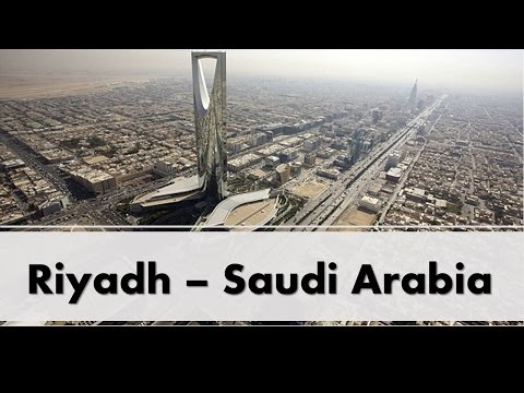 Riyadh  الرياض - Saudi Arabia - المملكة العربية السعودية