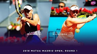 Caroline Wozniacki vs. Daria Gavrilova | 2018 Mutua Madrid Open First Round | WTA Highlights