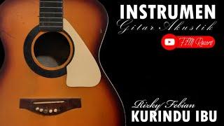Ku Rindu Ibu - Rizky Febian || Instrumen Gitar Akustik untuk Karaoke