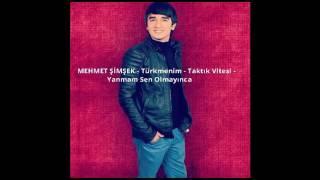 MEHMET ŞİMŞEK  YENİ 2016  Türkmenim Taktık Vitesi   Yanmam Sen Olmayınca 2016   YouTube