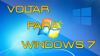 Como voltar do Windows 10 para Windows 7 sem perder arquivos