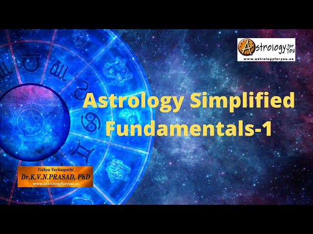Astrology Simplified: Fundamentals - 1
