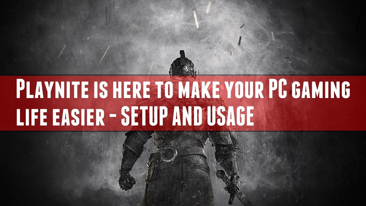 Playnite is here to make your PC gaming life easier - Setup and Usage