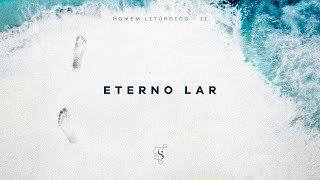 Download Eterno Lar - Projeto Sola Mp3