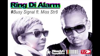 Ring Di Alarm | Busy Signal ft  Miss Str8 | Weedy G Soundforce 2013 [VP Records]
