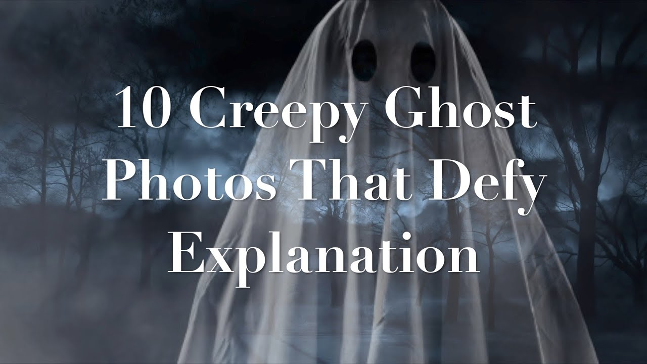 10 Creepy GHOST PHOTOS That Defy EXPLANATION #WeirdButTrue