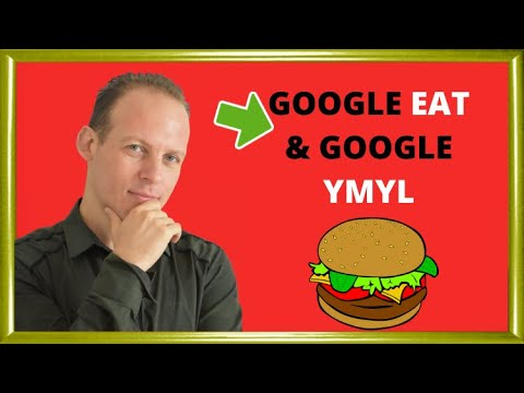 SEO 2021: What Is Google EAT (Expertise, Authority, Trust) and Google YMYL (Your Money Or Your Life)