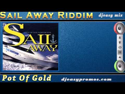 Sail Away Riddim mix 1998 {Pot of Gold} mix by  djeasy