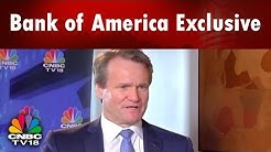 Bank of America's Chairman Brian Moynihan Talks About Volatility in the Market | CNBC TV18