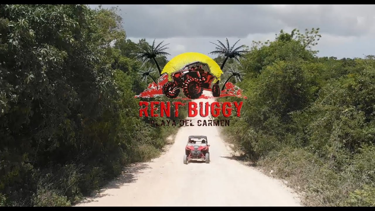RENT BUGGY PLAYA DEL CARMEN - NEW VIDEOCLIP