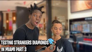 Download TESTING STRANGERS DIAMONDS🥶💎PT.3 MIAMI MALL EDITION | *NEW PUBLIC INTERVIEW* Mp3 and Videos
