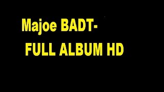 MAJOE BADT Full Album HD 2014 Breiter Als Der Türsteher
