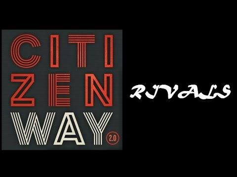 Citizen Way - Rivals (Lyrics)