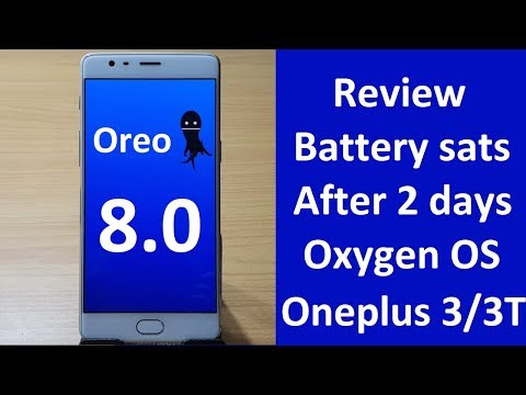 Oxygen OS Oreo 8.0 Review | Features | Battery Backup | Benchmark test |