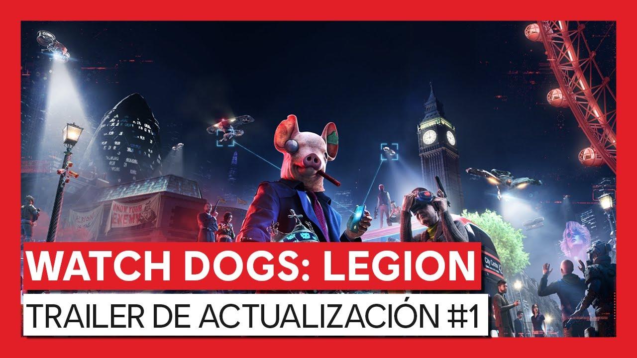 Watch Dogs: Legion - Trailer de Actualización #1