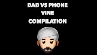 Dad vs phone | Indian funny vine compilation ( vertical video )
