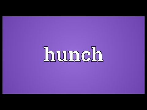 Hunch Meaning