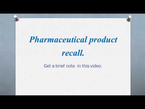 pharmaceutical product recall.