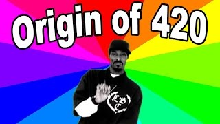 What is the meaning of 420? The history and origin...