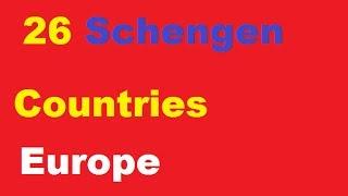 Schengen countries 2017    26 schengen country list    Schengen Area List 2017    schengen area   