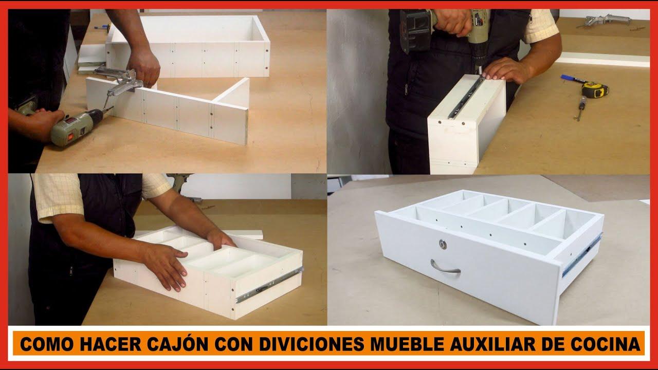 Mueble de cocina Como hacer cajón de mueble auxiliar de cocina