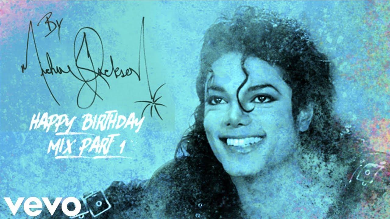 Michael Jackson Happy 60th Birthday Mix 2018 Youtube
