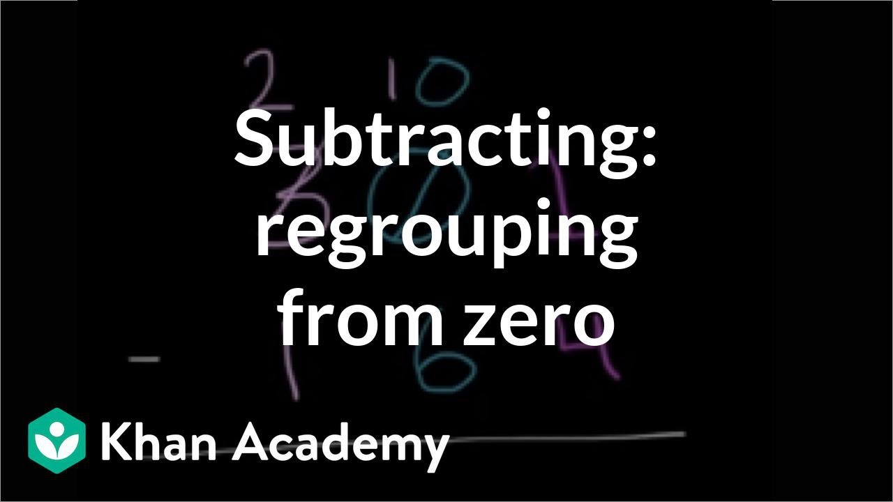 medium resolution of Worked example: Subtracting 3-digit numbers (regrouping from 0) (video)    Khan Academy
