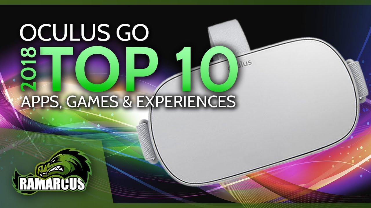Oculus Go // 2018 TOP 10 VR Apps, Games & Experiences