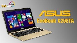 Обзор ASUS EeeBook X205TA: нетбуки умерли, да здравствуют нетбуки!