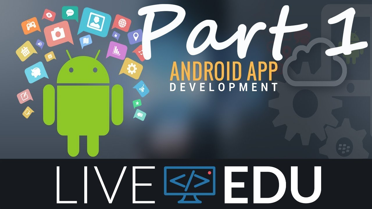 How To Make Streaming App For Android - Building LiveEdu tv App - Part 1  (LiveEdu TV)