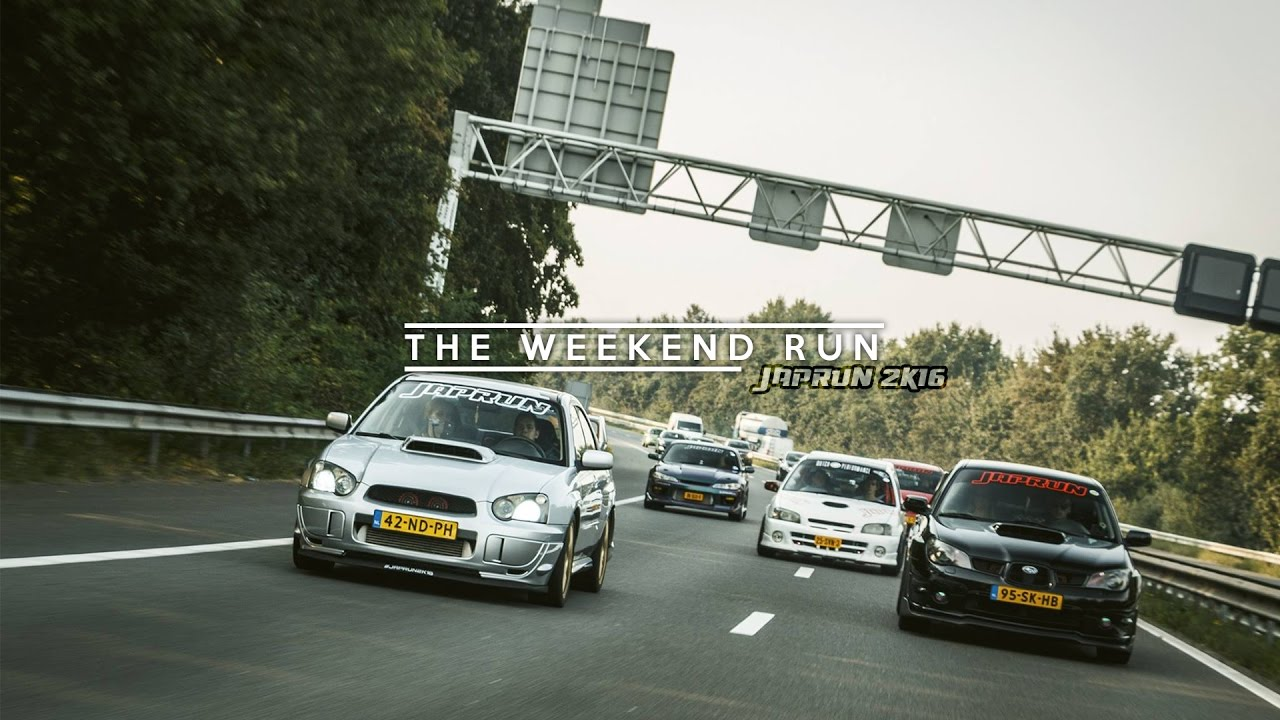 JAPRUN K The Weekend Run I YouTube - Car events this weekend