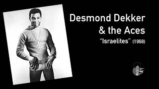 Desmond Dekker & the Aces - Israelites (1968)