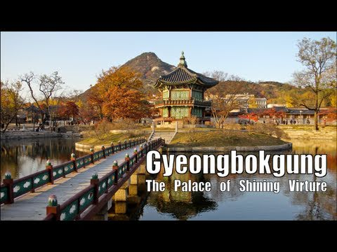 Gyeongbokgung: The Palace of Shining Virtue
