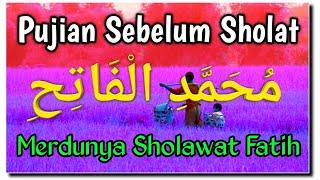 Gambar cover Sholawat Fatih MERINDING ! Lirik Arab & Artinya (Official Video)