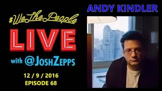Andy Kindler Interview - We The People Live #68