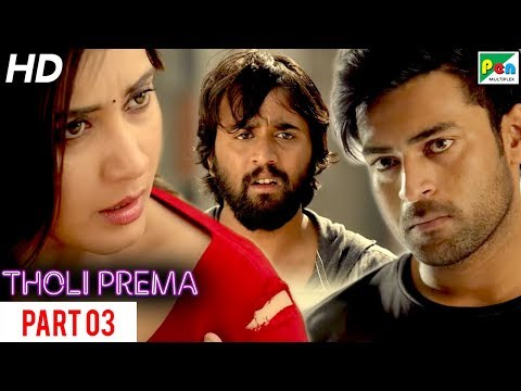 Tholi Prema | New Romantic Hindi Dubbed Full Movie | Part 03 | Varun Tej, Raashi Khanna